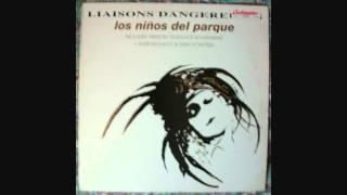 Liaisons Dangereuses - Los niños del parque (Official Delkom Live Mix)