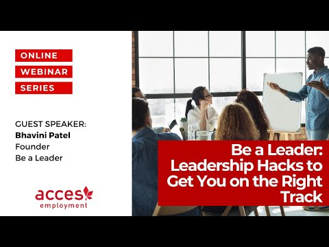 Be a Leader: Leadership Hacks to Get You On the Right Track