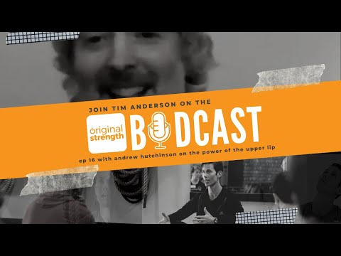 BodCast Episode 16:  The Power of the Upper Lip