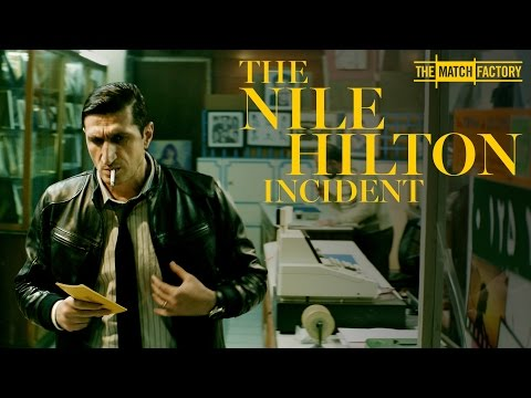 THE NILE HILTON INCIDENT by Tarik Saleh (Official International Trailer HD)