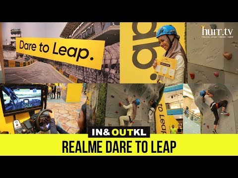 RealMe Dare To Leap I In & Out KL