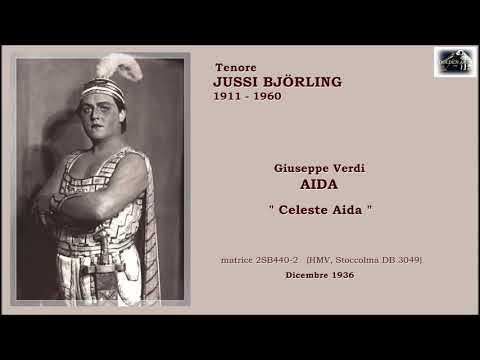 "Tenore JUSSI BJÖRLING - Aida  ""Celeste Aida""  (1936)"