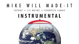 Mike Will Made-It - Buy the World ft. Future, Lil Wayne, & Kendrick Lamar (Instrumental & Lyrics)