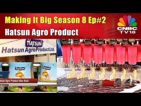Making It Big | Hatsun Agro Product | Season 8 Ep#2 | CNBC TV18