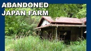 Abandoned Japan farm - Abandoned Japan 放棄された日本の農場 - 日本の廃墟