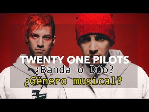twenty one pilots ¿Banda o Dúo? ¿Género musical?