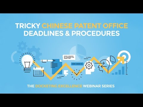 Tricky Chinese Patent Office Deadlines & Procedures