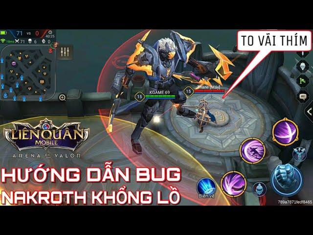 [Kinas TV] Bug NAKROTH Khổng lồ to vật vã Liên quân mobile và Hướng dẫn cách bug khổng lồ