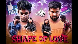 Shape of Love | Payasam Enga Da