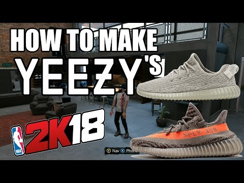 HOW TO MAKE YEEZYS IN 2K18