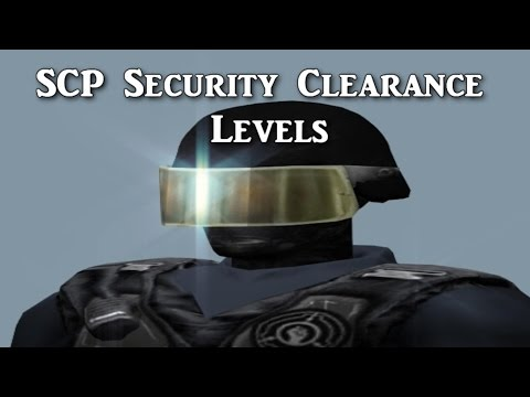SCP Security Clearance Levels Guide