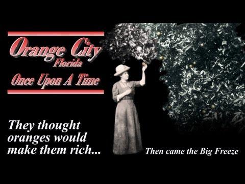 Orange City, Florida:  Once Upon A Time