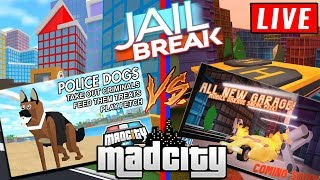 JAILBREAK VS MAD CITY STREAM! ROBLOX LIVE *NEW* Updates!