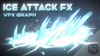 Unity VFX Graph - Ice Attack Tutorial