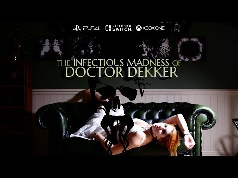 The Infectious Madness of Doctor Dekker  Announcement