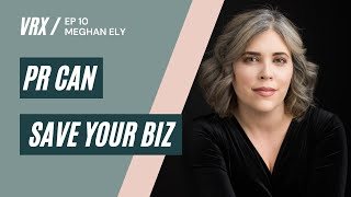 Why Public Relations is Important with Meghan Ely   The Venue RX   Season 1 EP #10