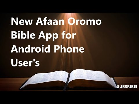 #2018 Download New Afaan Oromoo Bible On The Google Playstore Android Bible App