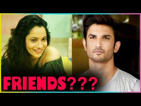 Ankita Lokhande Wants To Be FRIENDS With Sushant Singh Rajput?