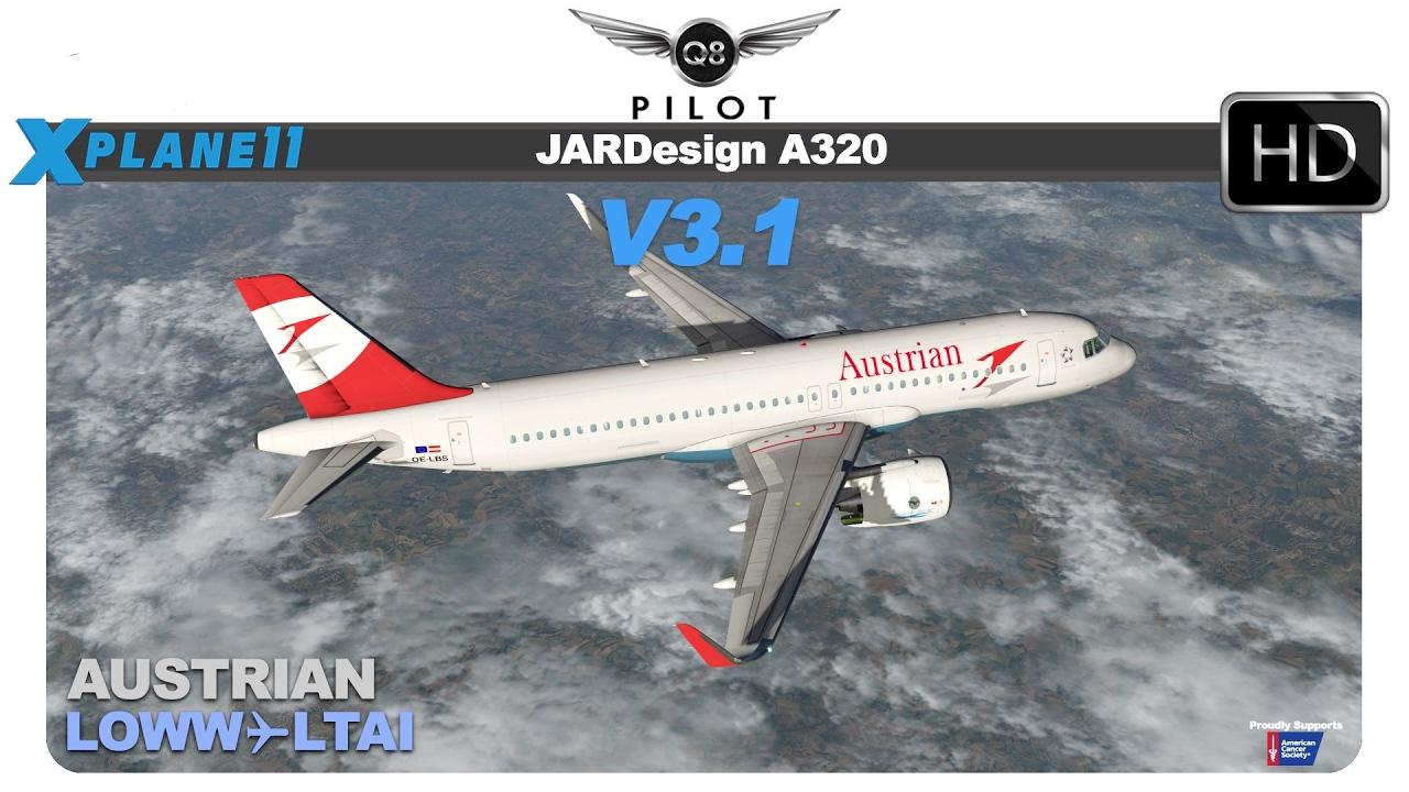 [X-Plane] JARDesign A320 v3 1 | Vienna ( LOWW) ✈ Antalya (LTAI) | X-Plane 11
