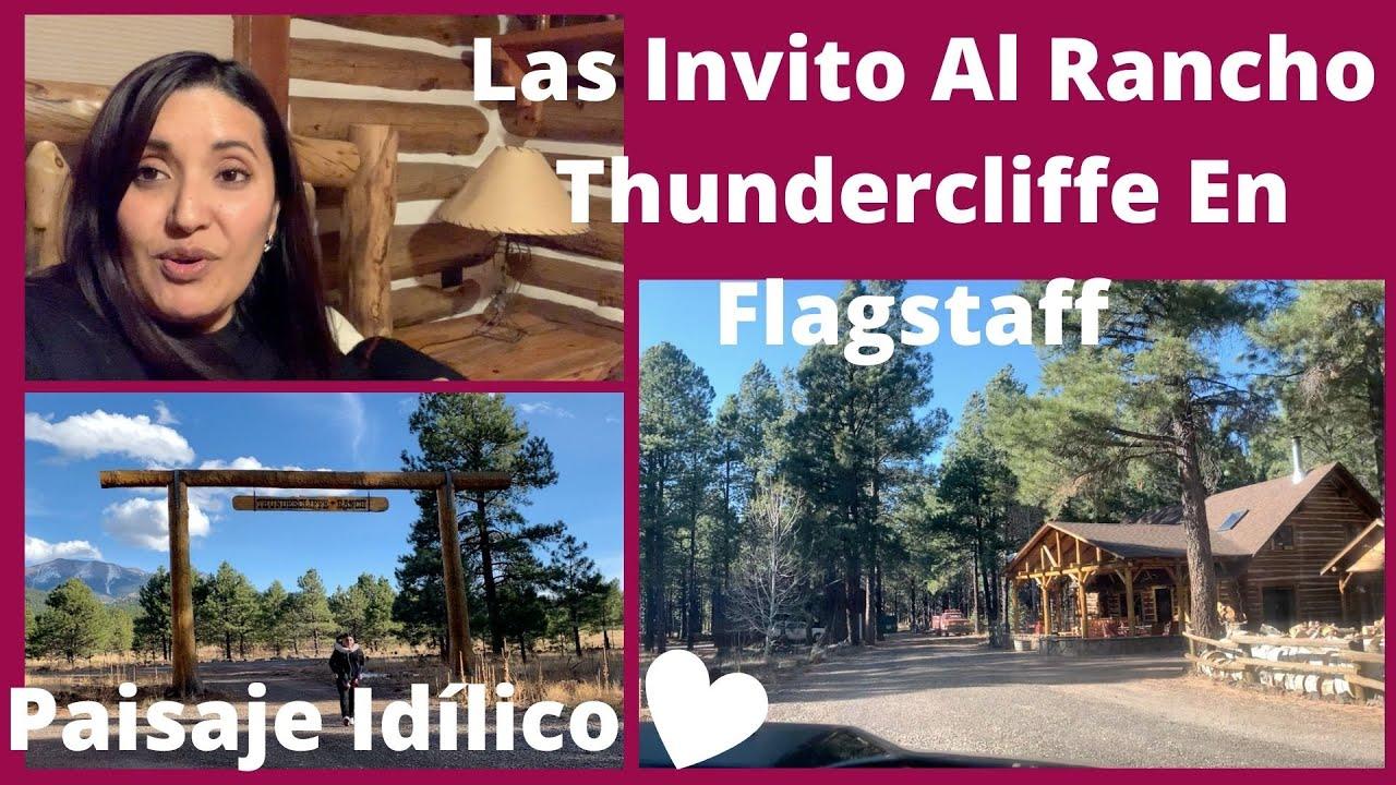 Las Invito Conmigo Fuera De La Ciudad 🌲 Vamos A Rancho Thundercliffe En Flagstaff ❤️