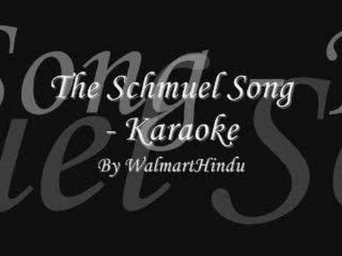 The Schmuel Song - Karaoke