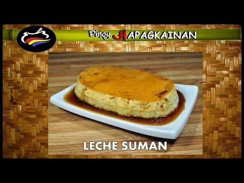 LECHE SUMAN Pinoy Hapagkainan