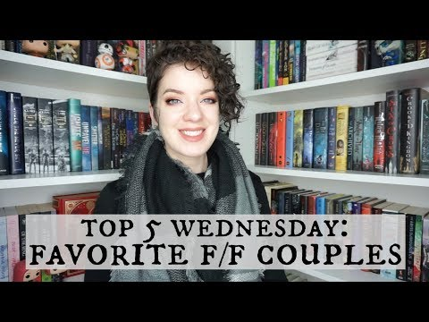 Favorite F/F Couples | Top 5 Wednesday