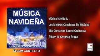 Las Mejores Canciones De Navidad - 18 Éxitos - Álbum Completo - The Christmas Sound Orchestra