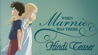When Marnie Was There | Trailer In Hindi | Dubbed By Our Team