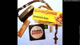 Young Roddy - Landing Strip ft. Trademark The Skydiver | Good Sense