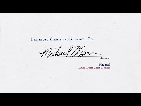 I'm more than a credit score. I'm Michael.