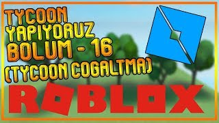 [ROBLOX STUDIO] TYCOON DOING - LESSON 16 - (TYCOON REPLICA)