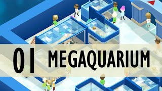 Megaquarium PC Gameplay Let's Play Part 1 (A RELAXING TYCOON GAME)