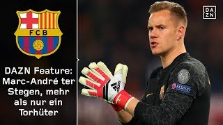 DAZN Feature: Marc-André ter Stegen, mehr als nur ein Torhüter | FC Barcelona | La Liga | DAZN