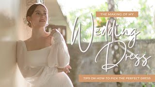 THE MAKING OF MY WEDDING DRESS | Jessy Mendiola