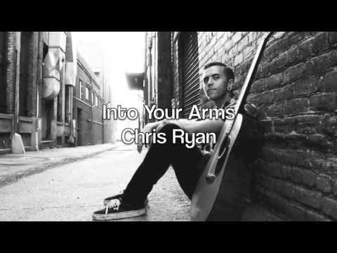 Into Your Arms - Chris Ryan