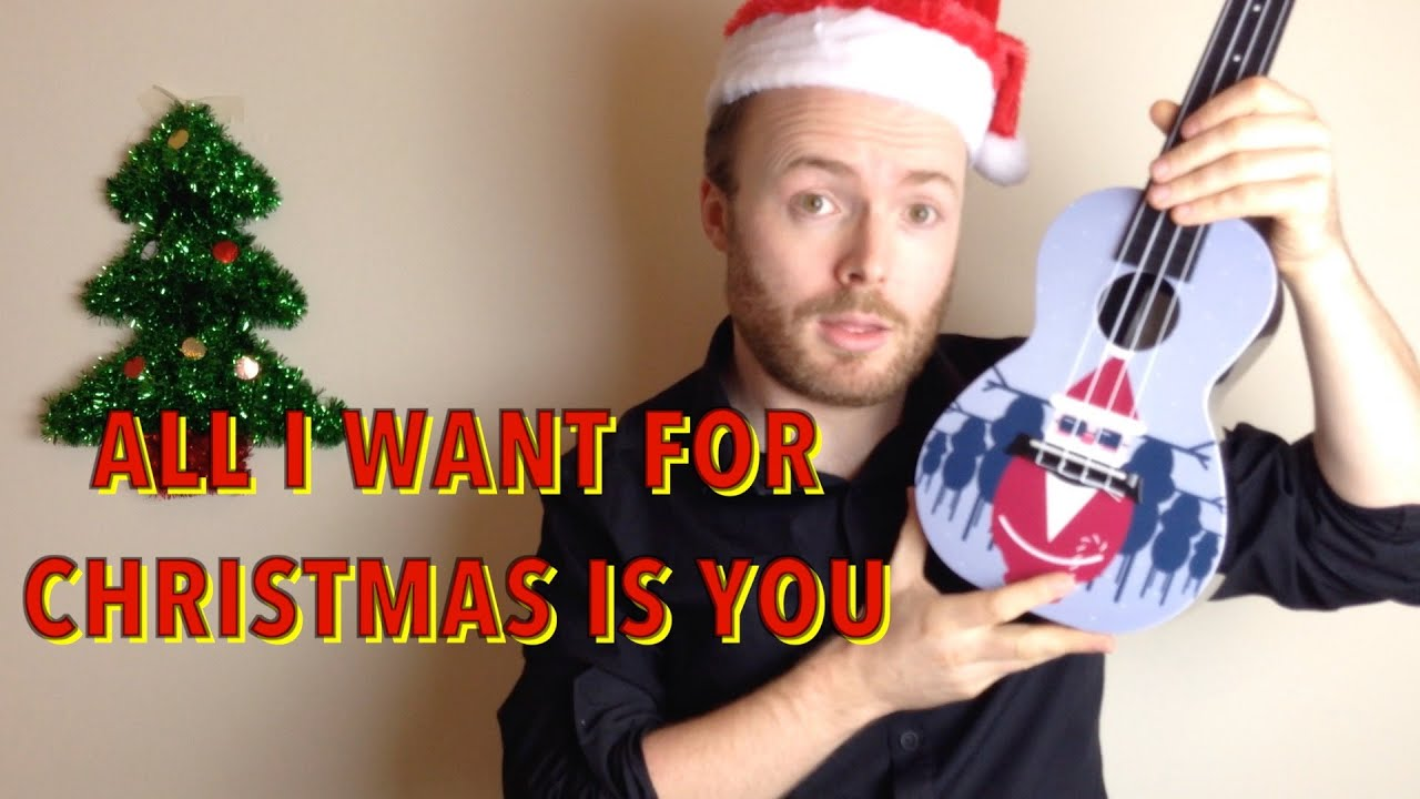 all i want for christmas is you mariah carey easy ukulele tutorial youtube - All I Want For Christmas Is You Youtube