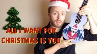 All I Want For Christmas Is You - Mariah Carey (Easy Ukulele Tutorial)