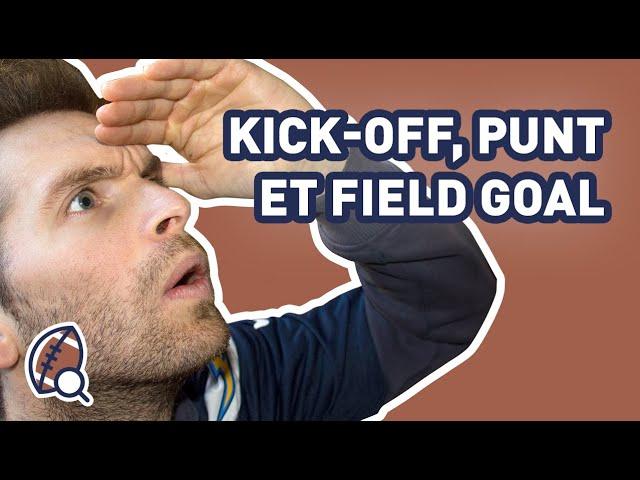 La minute football américain #29 : Quelles sont les règles pour le kick-off, punt et field goal ?
