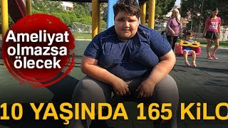 10 Yaşında 165 Kilo
