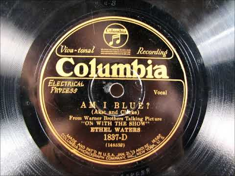 AM I BLUE? by Ethel Waters 1929