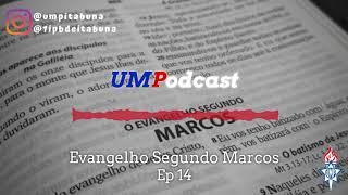 Episódio 14 |Marcos 3.13-19|  Esdras Ribeiro
