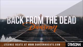 Back From The Dead - Dark Inspiring Piano Beat | Prod. by Dansonn