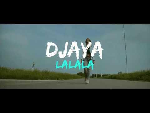 DJAYA - LALALA [Clip Officiel]