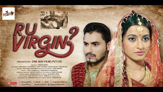 R  U  VIRGIN | Oneway Films Pvt Ltd | Why Women Have To Prove Their Dignity ? thumbnail
