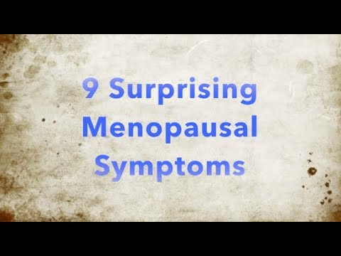 9 Surprising Menopausal Symptoms