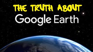 The truth about Google earth - 1M06 -  taistoidonc.net