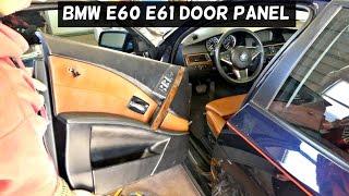 BMW E60 E61 FRONT DOOR PANEL REMOVAL 520i 523i 525i 528i 530i 535i 540i 550i 520d 525d 530d 535d