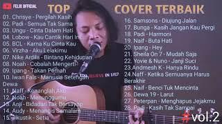 Download lagu Felix Irwan Cover - Top Cover Terbaik, Terlengkap Full Album (kita nyanyi dulu guys)