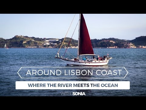Around Lisbon Coast: Where The River Meets The Ocean with Sonia